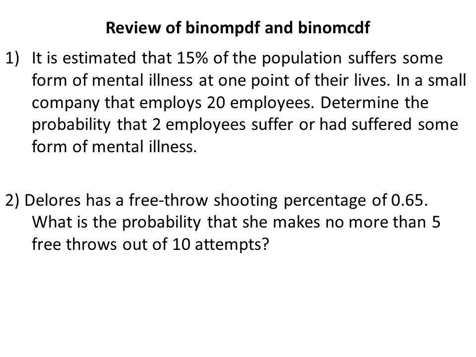 Review of binompdf and binomcdf
