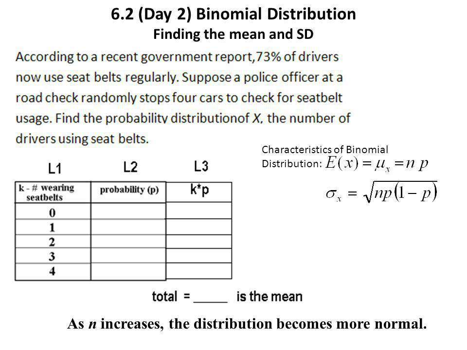 6.2 (Day 2) Binomial Distribution Finding the mean and SD