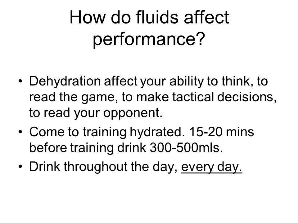 How do fluids affect performance