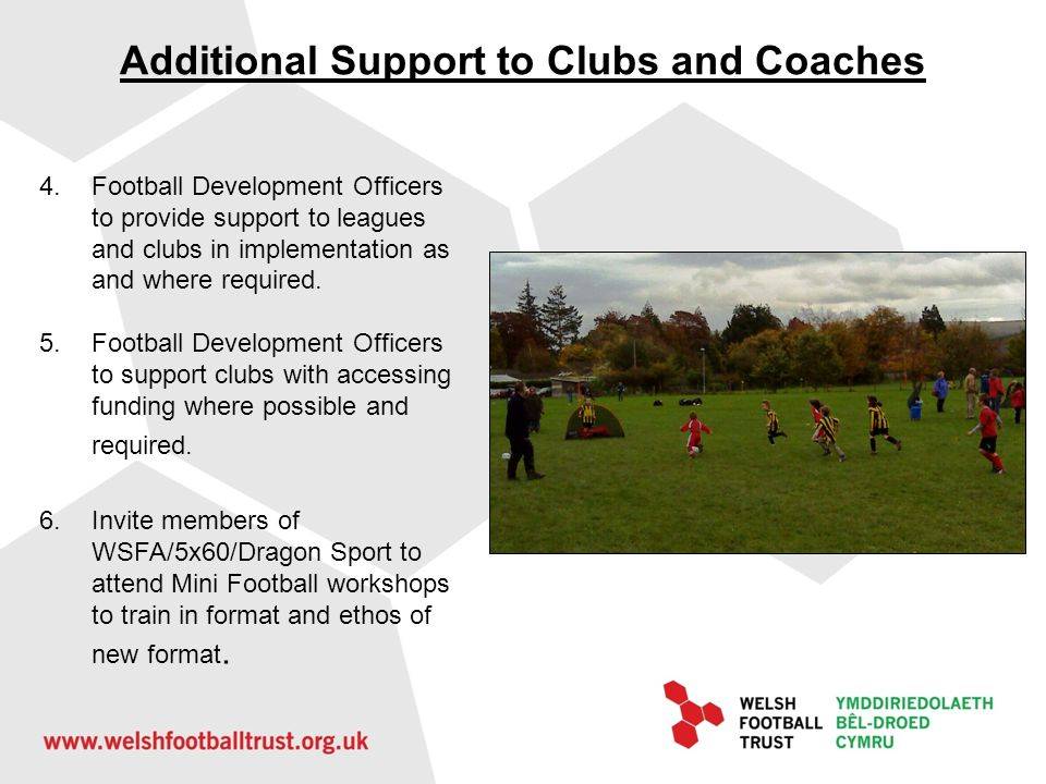 Additional Support to Clubs and Coaches