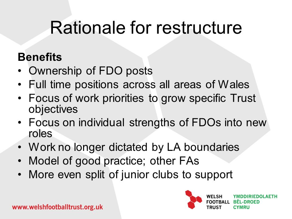 Rationale for restructure