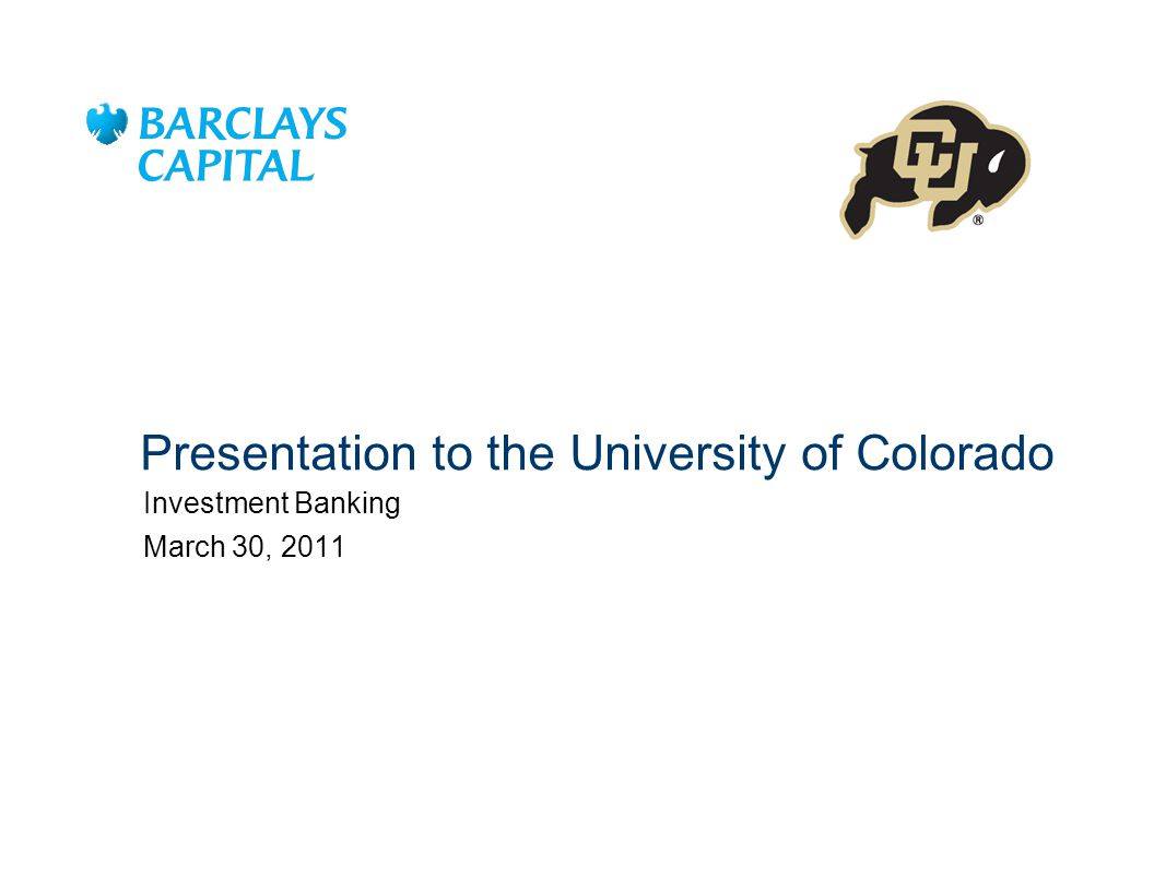 Presentation to the University of Colorado