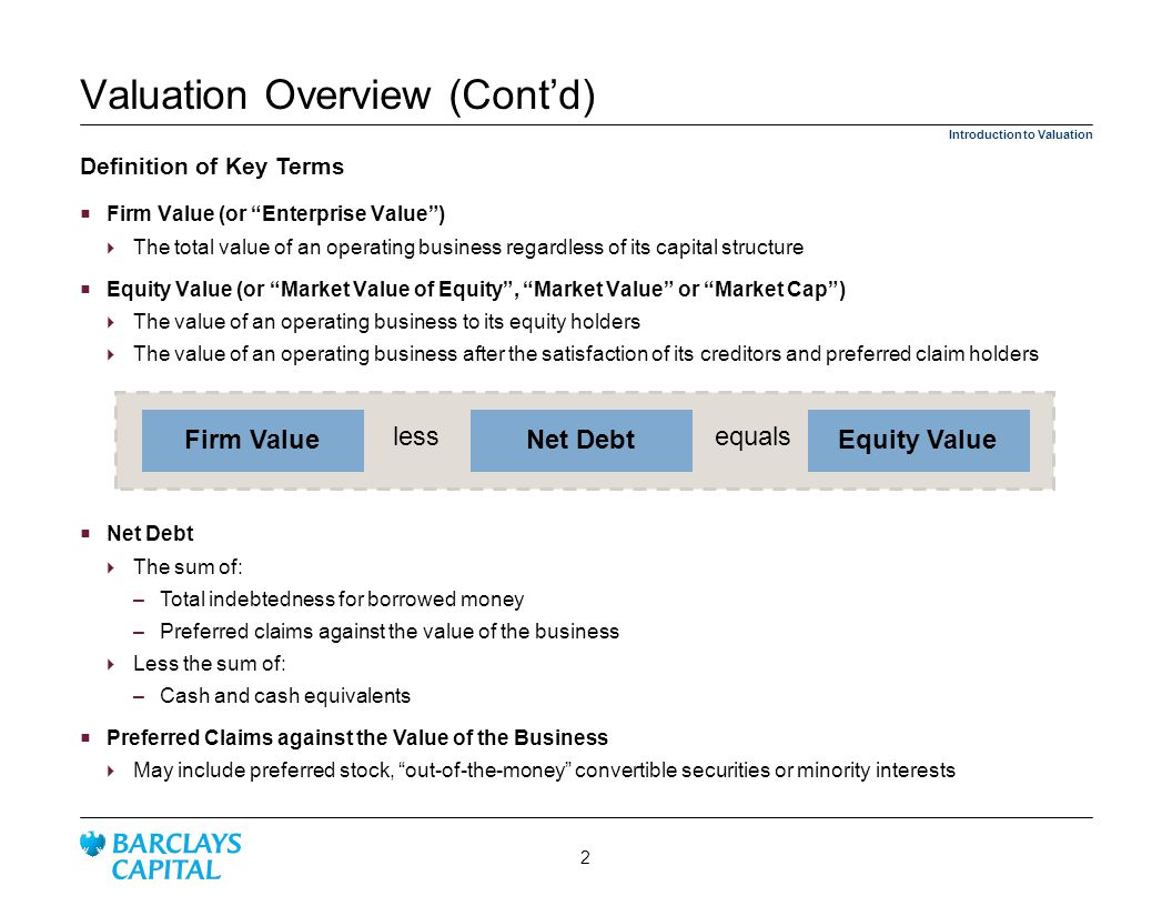 Valuation Overview (Cont'd)