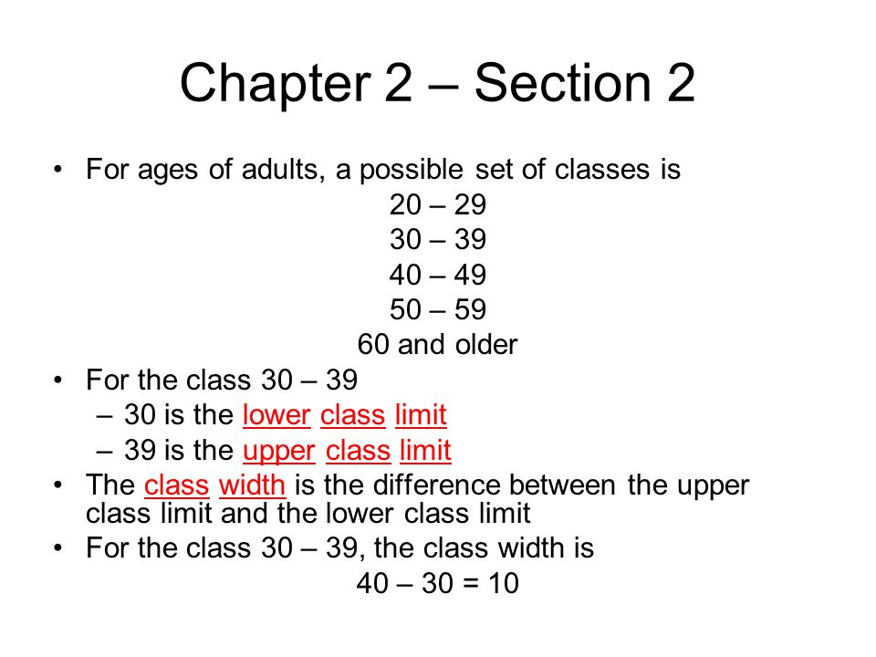 Chapter 2 – Section 2 For ages of adults, a possible set of classes is