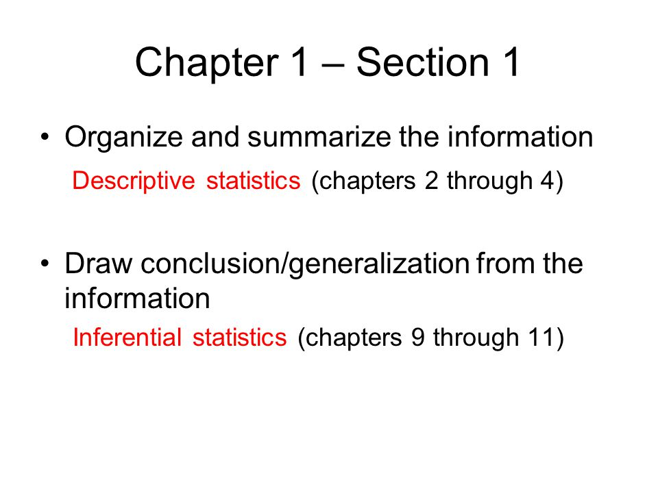 Chapter 1 – Section 1 Organize and summarize the information