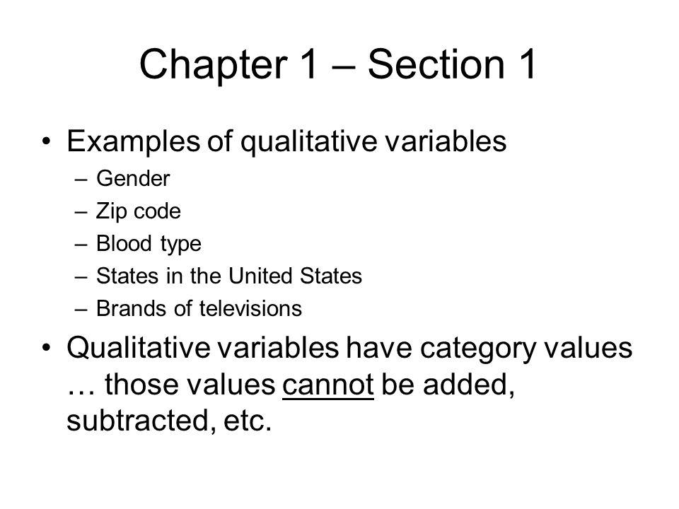 Chapter 1 – Section 1 Examples of qualitative variables