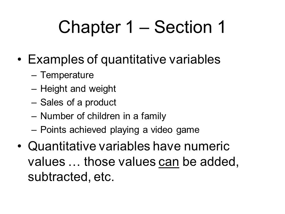 Chapter 1 – Section 1 Examples of quantitative variables