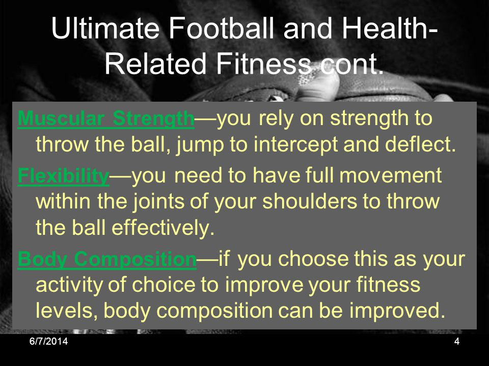 Ultimate Football and Health-Related Fitness cont.