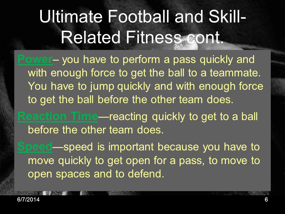 Ultimate Football and Skill-Related Fitness cont.
