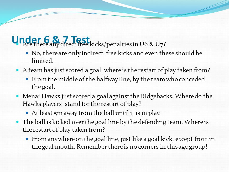 Under 6 & 7 Test Are there any direct free kicks/penalties in U6 & U7