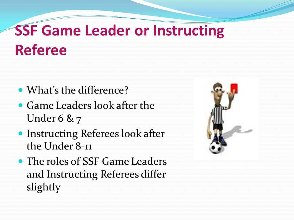 SSF Game Leader or Instructing Referee