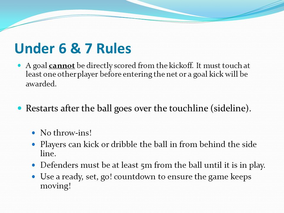 Under 6 & 7 Rules