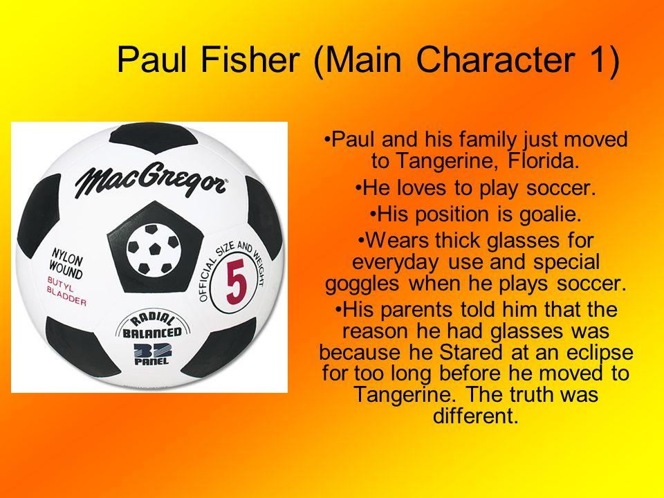 Paul Fisher (Main Character 1)