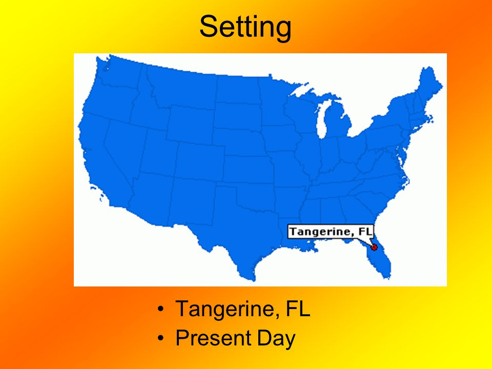 Setting Tangerine, FL Present Day