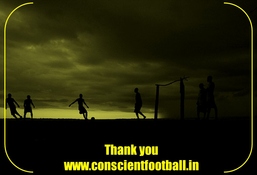 Thank you www.conscientfootball.in