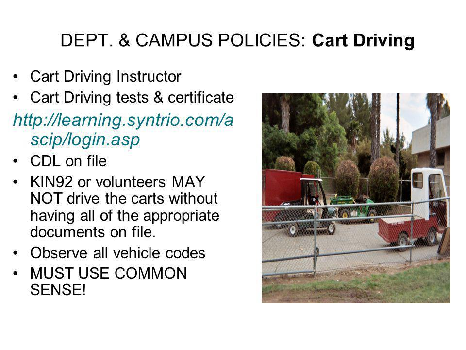 DEPT. & CAMPUS POLICIES: Cart Driving