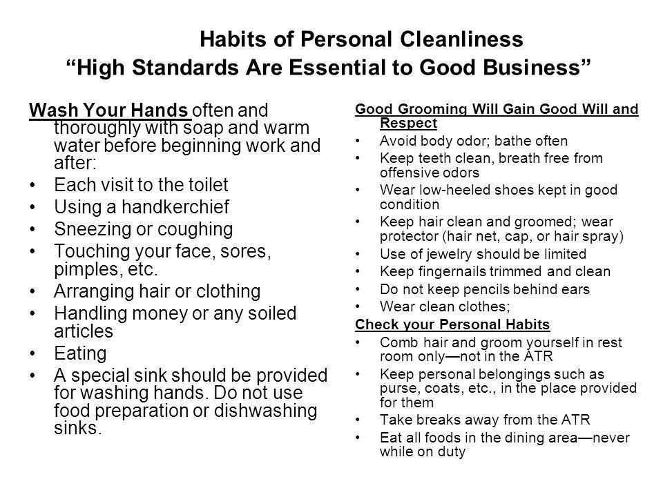 Habits of Personal Cleanliness High Standards Are Essential to Good Business