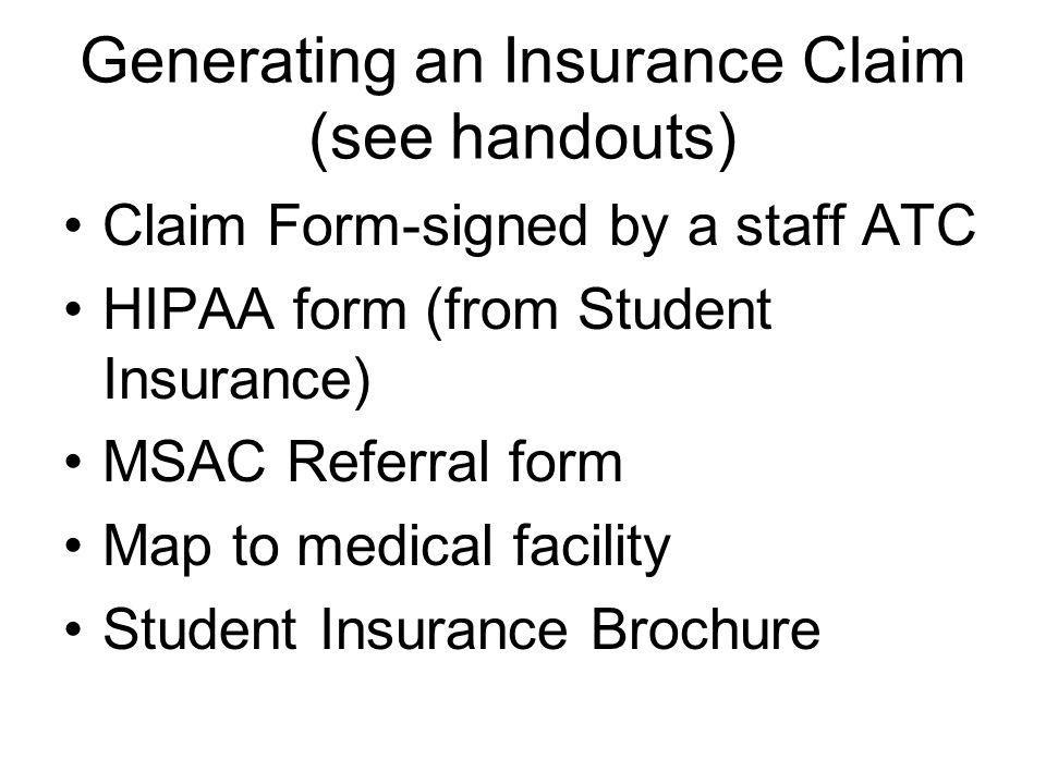 Generating an Insurance Claim (see handouts)