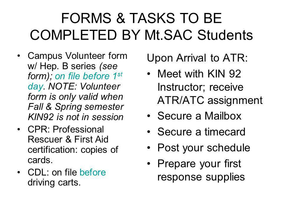 FORMS & TASKS TO BE COMPLETED BY Mt.SAC Students