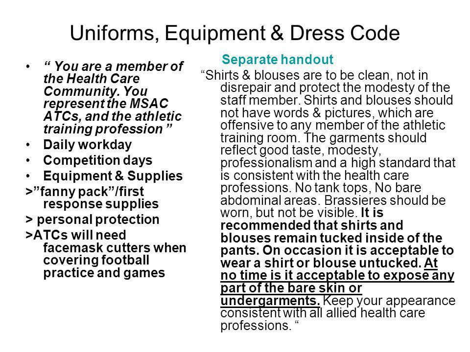 Uniforms, Equipment & Dress Code