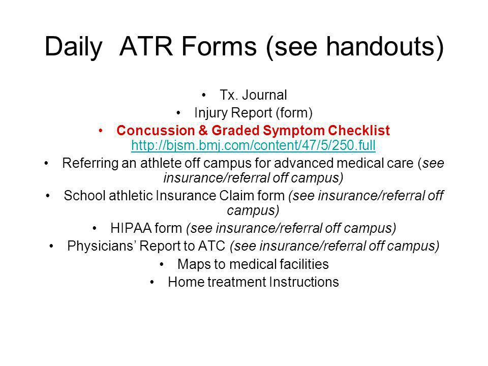 Daily ATR Forms (see handouts)
