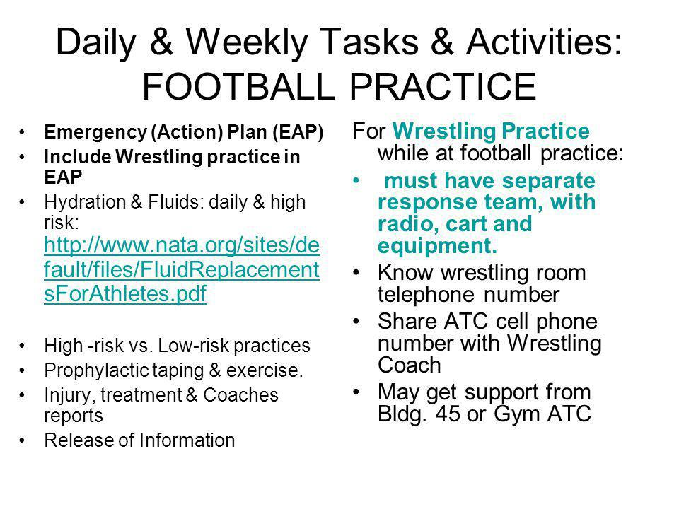 Daily & Weekly Tasks & Activities: FOOTBALL PRACTICE