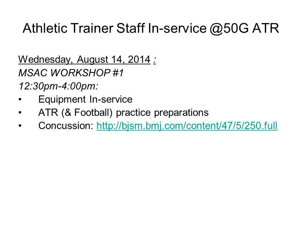 Athletic Trainer Staff In-service @50G ATR