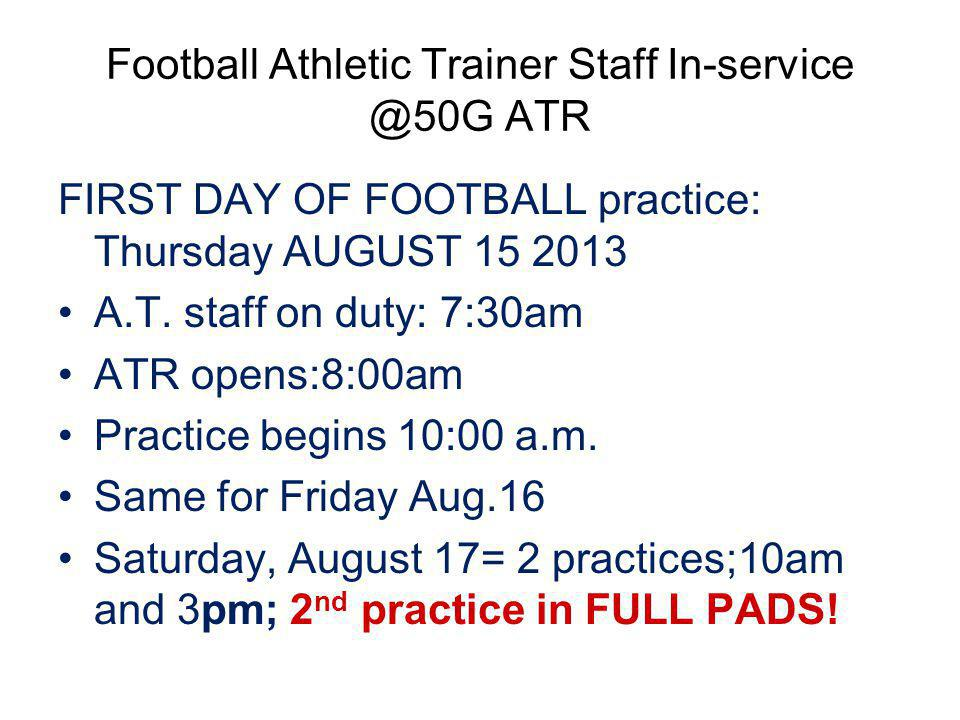Football Athletic Trainer Staff In-service @50G ATR