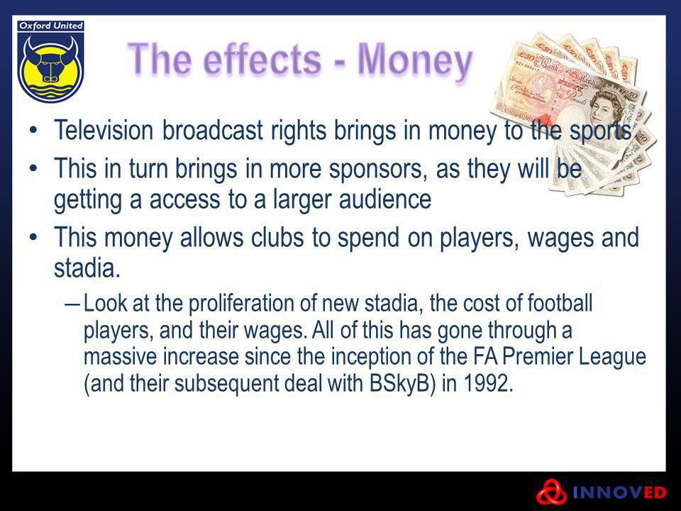 Television broadcast rights brings in money to the sports
