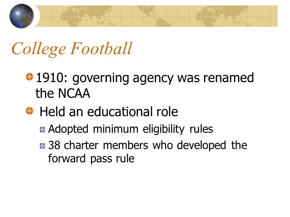 College Football 1910: governing agency was renamed the NCAA