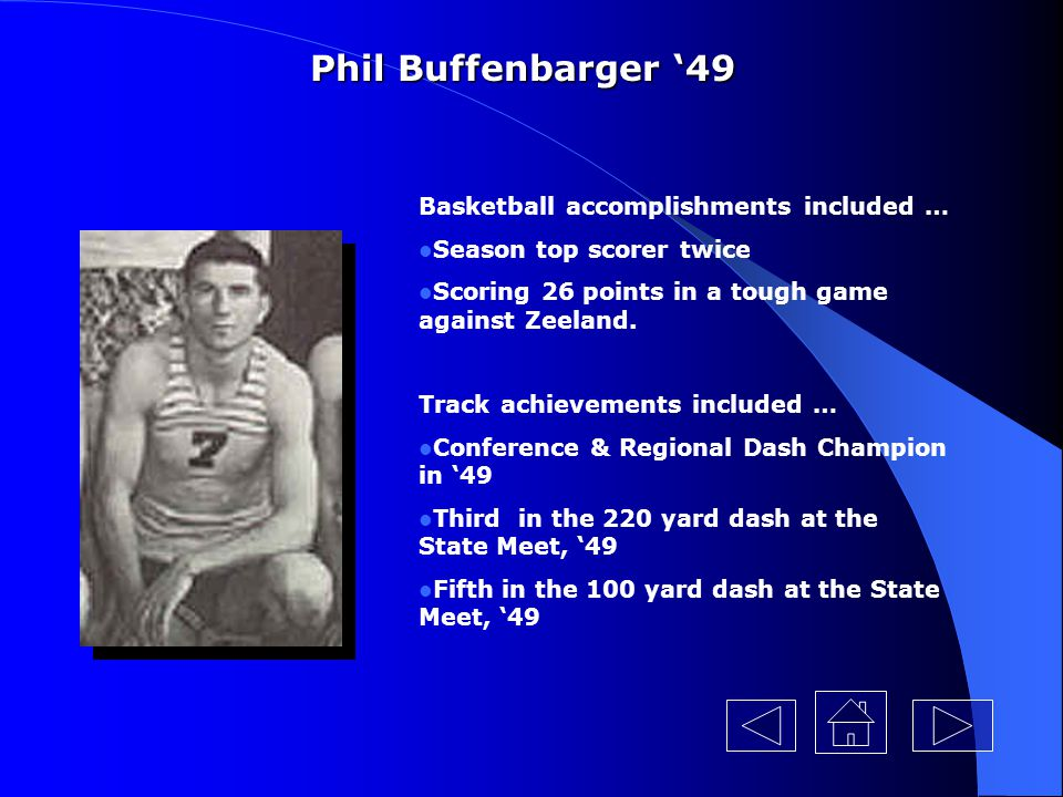 Phil Buffenbarger '49 Basketball accomplishments included …