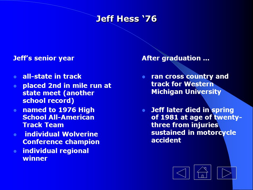 Jeff Hess '76 Jeff's senior year all-state in track