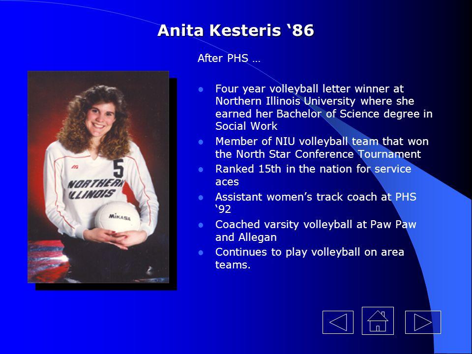 Anita Kesteris '86 After PHS …
