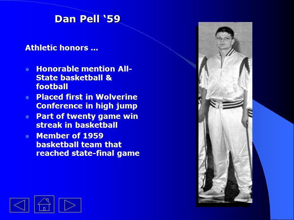 Dan Pell '59 Athletic honors …