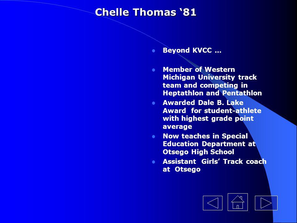 Chelle Thomas '81 Beyond KVCC …