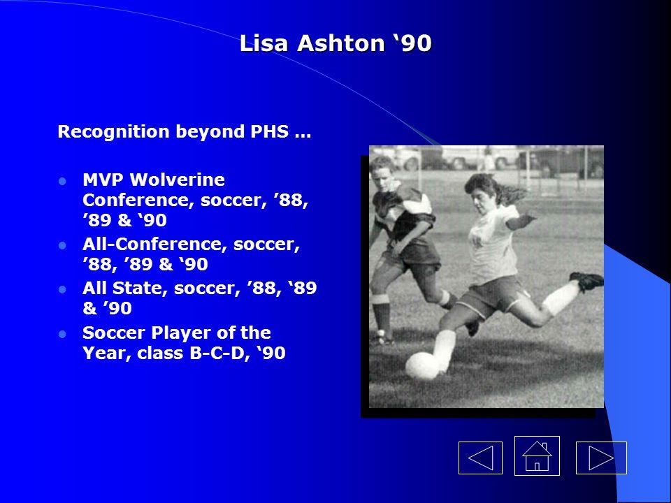 Lisa Ashton '90 Recognition beyond PHS …