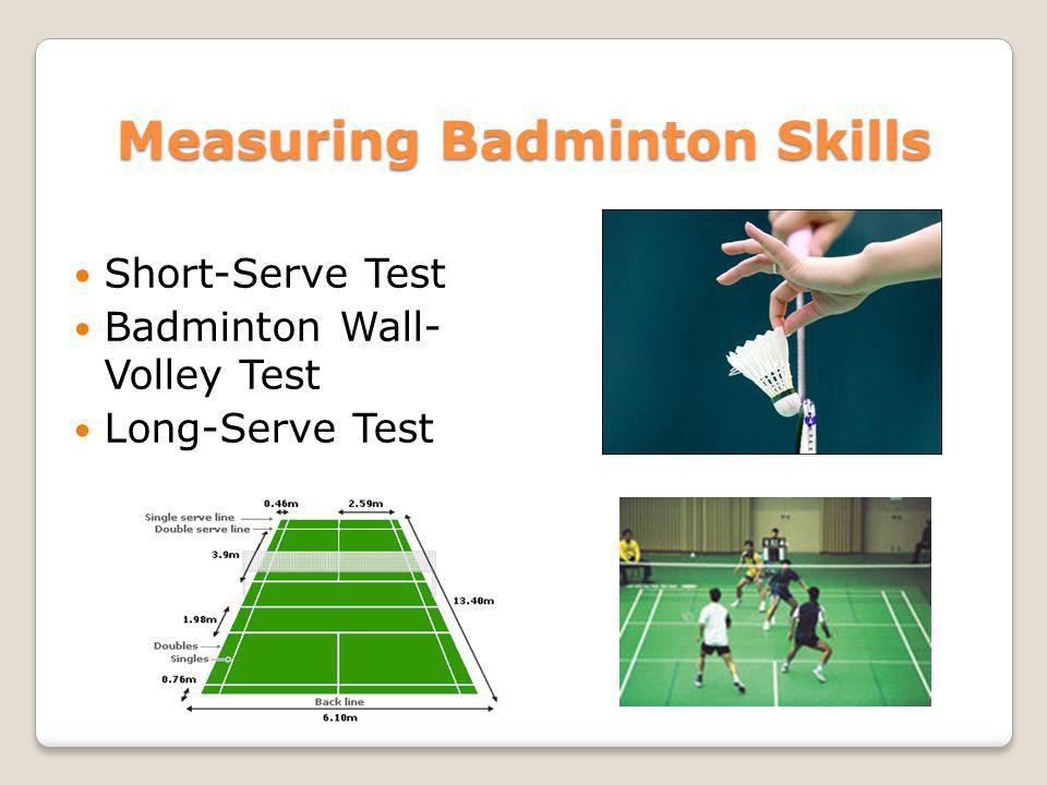 Measuring Badminton Skills
