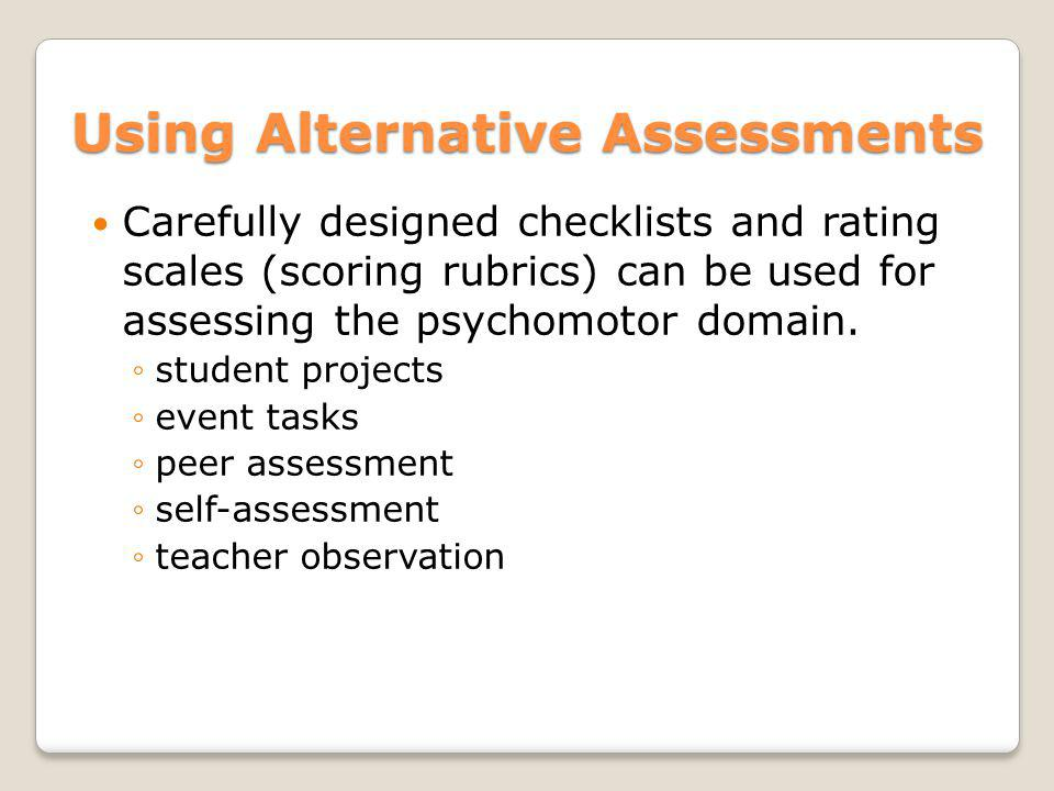 Using Alternative Assessments