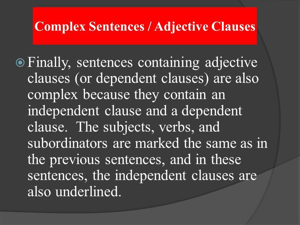Complex Sentences / Adjective Clauses