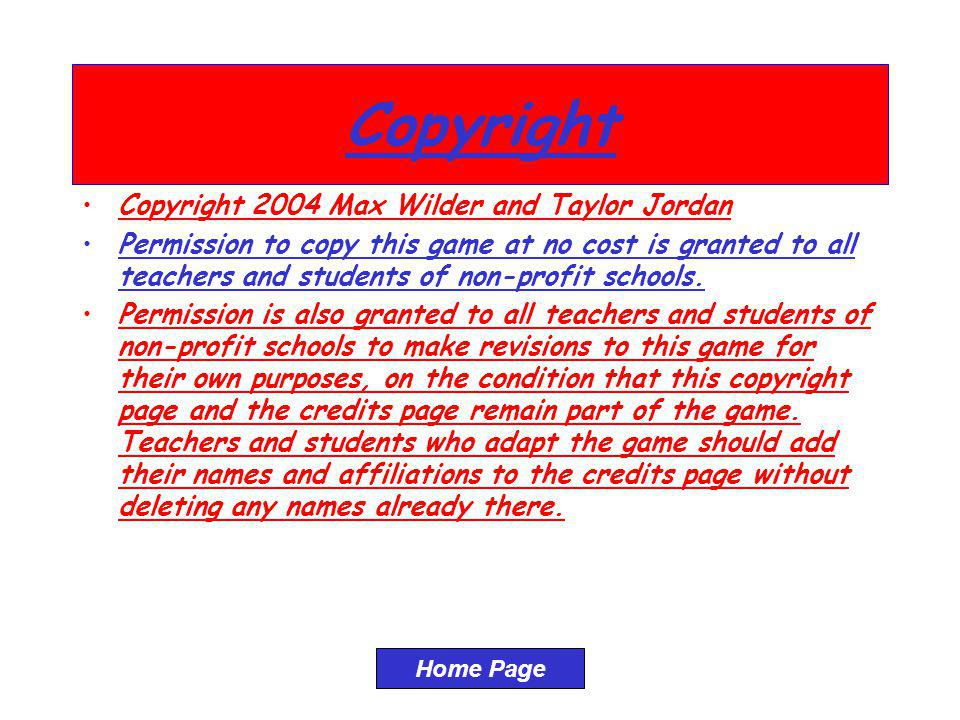 Copyright Copyright 2004 Max Wilder and Taylor Jordan