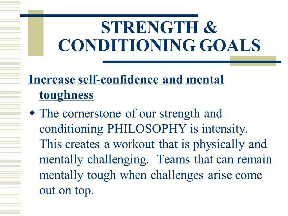 STRENGTH & CONDITIONING GOALS