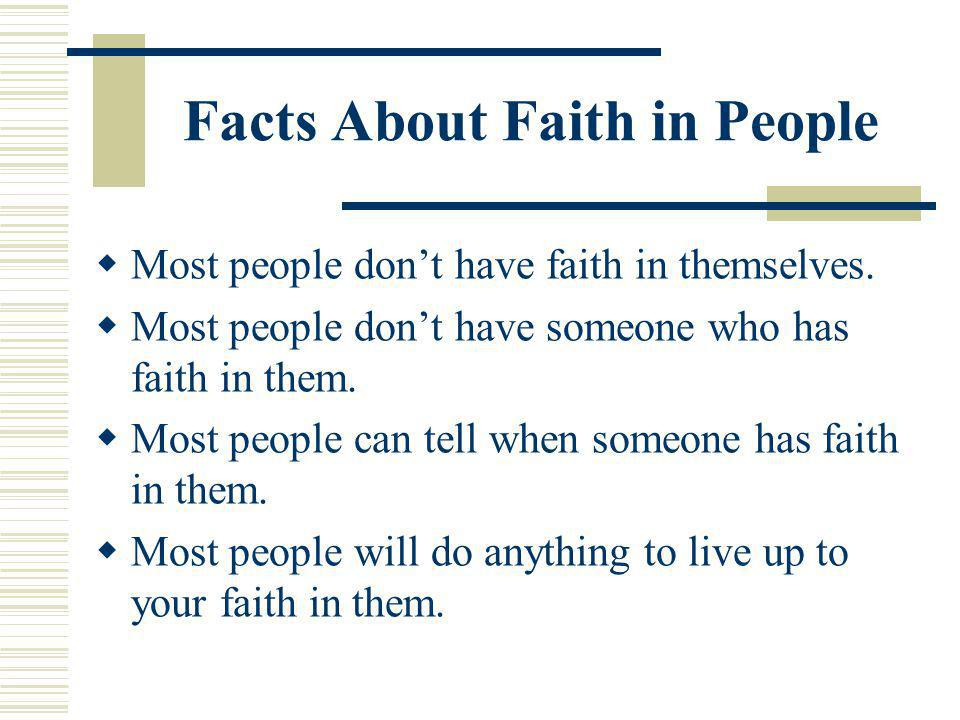 Facts About Faith in People