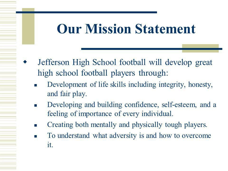 Jefferson J-Hawks Vision, Purpose, And Mission - Ppt Download