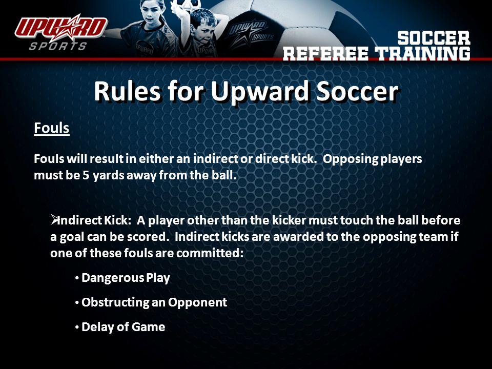 Rules for Upward Soccer