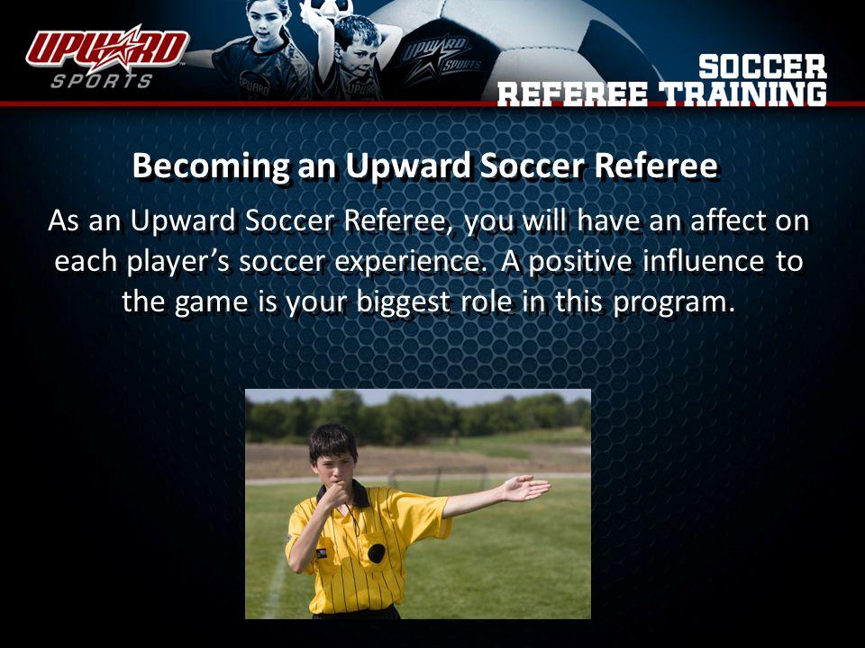 Becoming an Upward Soccer Referee