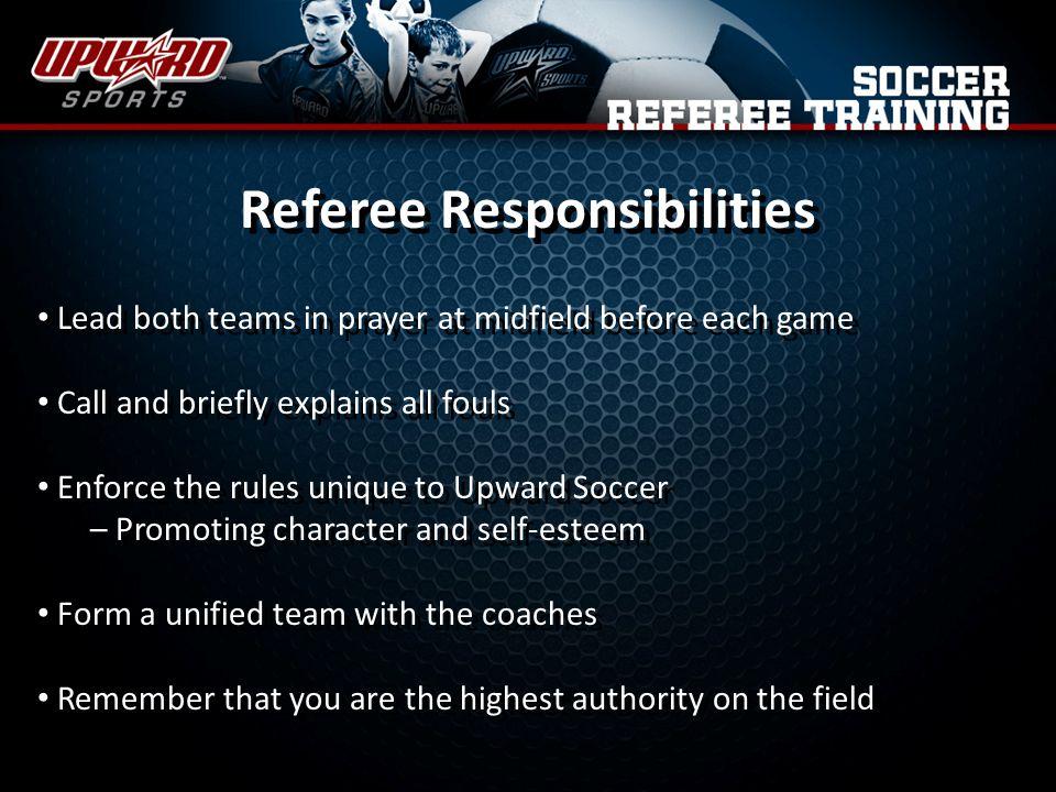 Referee Responsibilities