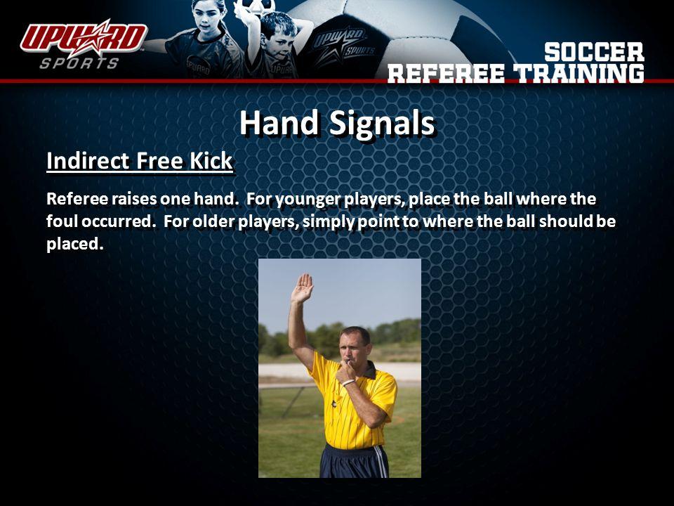 Hand Signals Indirect Free Kick