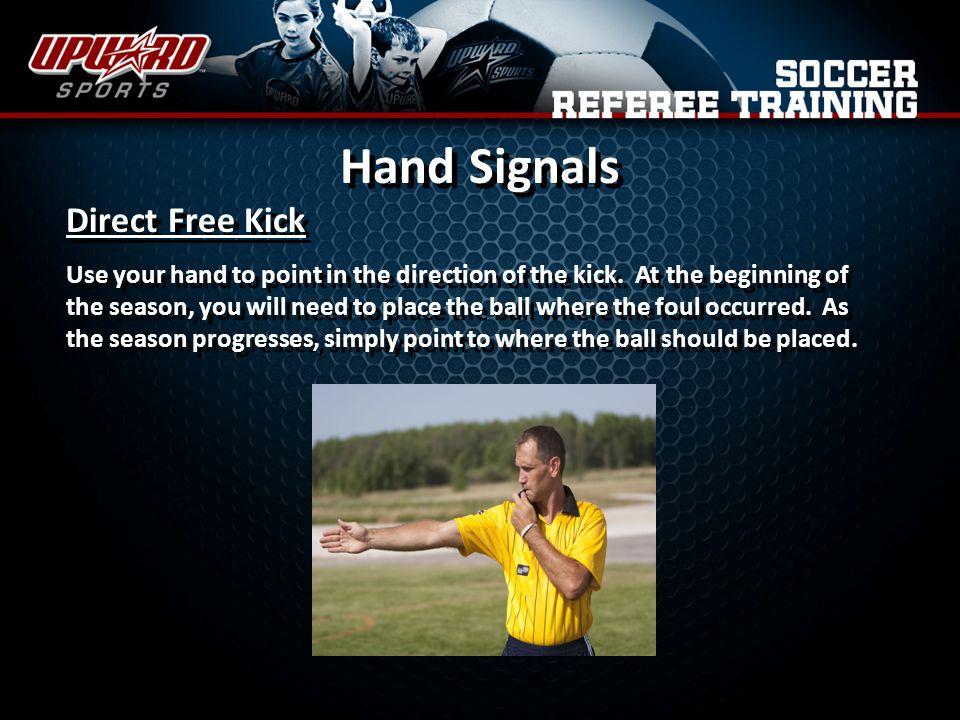 Hand Signals Direct Free Kick