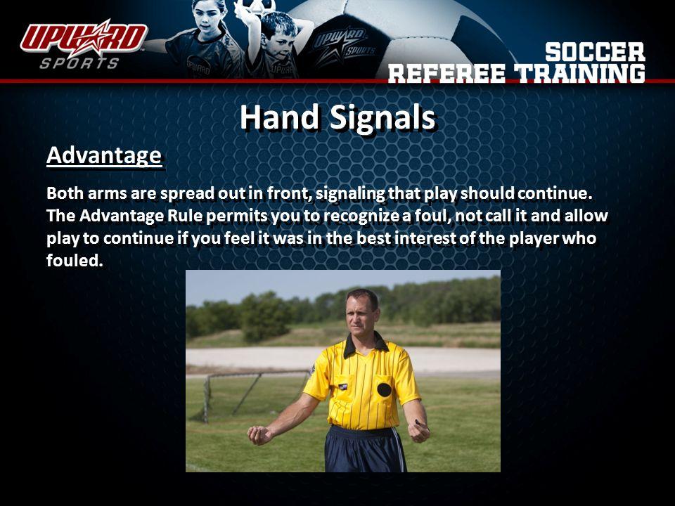Hand Signals Advantage