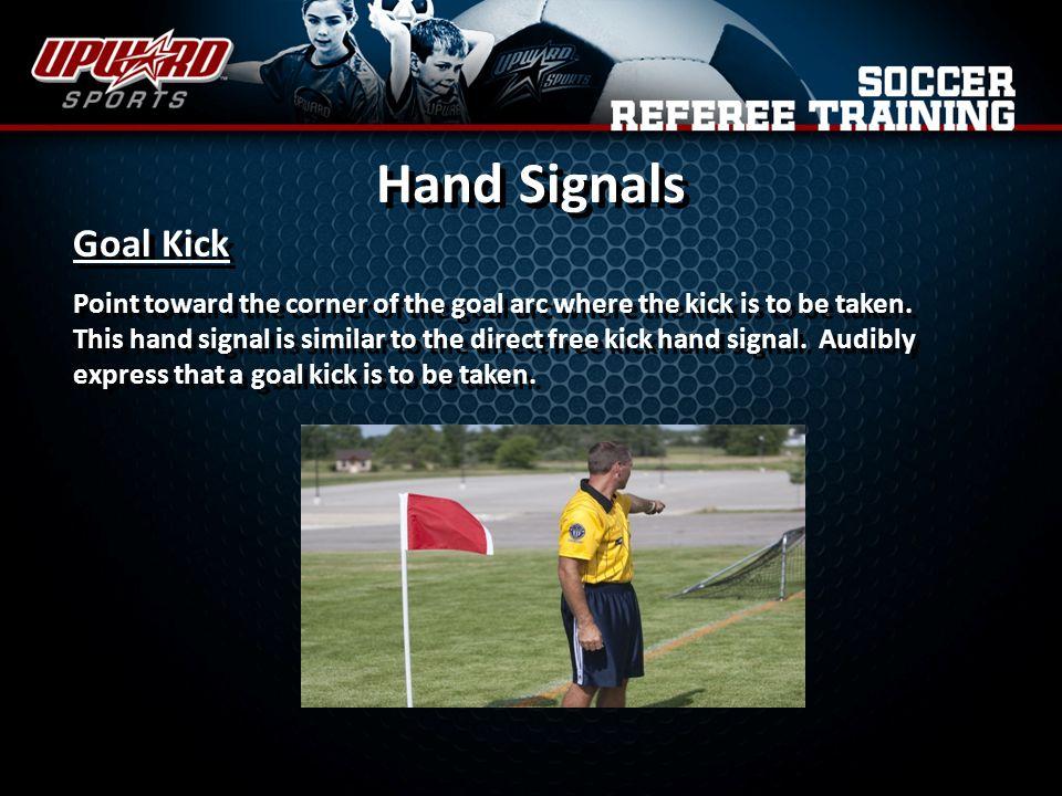 Hand Signals Goal Kick.